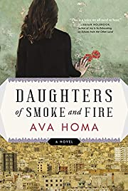 Daughters of Smoke and Fire: A Novel –…