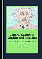 General relativity conflict and rivalries…
