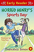 Horrid Henry's Sports Day (Early Reader:…