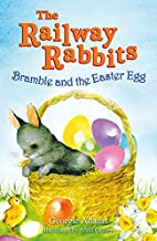 Bramble and the Easter Egg (The Railway…