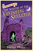 The Mystery of the Vanishing Skeleton by…