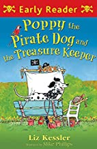 Poppy the Pirate Dog and the Treasure Keeper…
