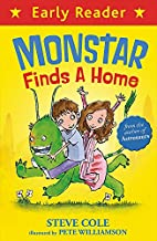 Monstar Finds a Home (Early Reader) by Steve…