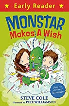Monstar Makes a Wish (Early Reader) by Steve…