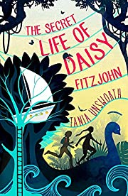 The Secret Life of Daisy Fitzjohn af Tania…