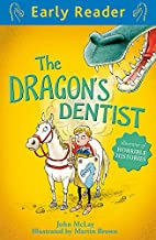 The Dragon's Dentist (Early Reader) by John…