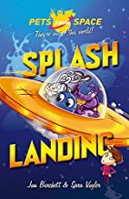 Splash-Landing! (Pets from Space) by Jan…