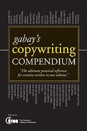 Gabay's Copywriting Compendium (Teach…