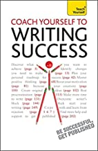 Coach Yourself to Writing Success (Teach…