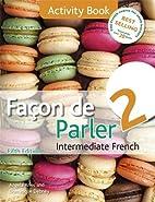Facon de Parler 2 Activity Book 5ED by…