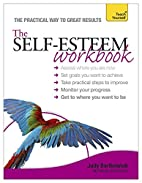 Self-Esteem Workbook (Teach Yourself:…