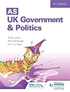 As Uk Government & Politics by Paul…
