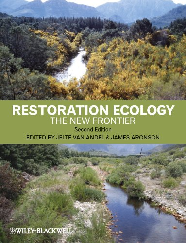 Restoration ecology : the new frontier