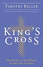 King's Cross by Timothy J. Keller