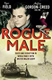 Rogue Male: Death and Seduction in World War II with Mister Major Geoff Book