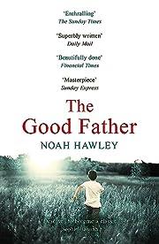 The Good Father de Noah Hawley