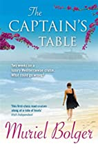 The Captain's Table by Muriel Bolger