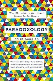 Paradoxology de Krish Kandiah