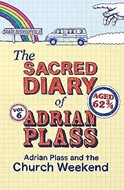 The Sacred Diary of Adrian Plass: Adrian…