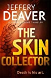 The Skin Collector (The Lincoln Rhyme…