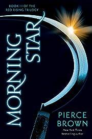 Morning Star: Red Rising Trilogy 3 –…