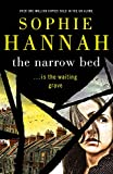 The narrow bed / Sophie Hannah