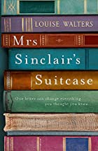 Mrs. Sinclair's Suitcase by Louise…