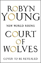 Court of Wolves: New World Rising Series…