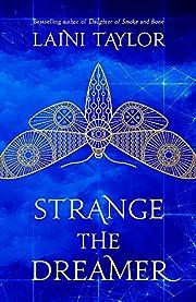 Strange the Dreamer: The enchanting…