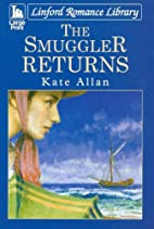 The Smuggler Returns (Linford Romance…