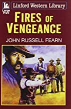 Fires of Vengeance (Linford Western Library)…
