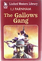 The Gallows Gang (Linford Western Library)…