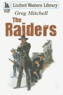 The Raiders (Linford Western Library) by…