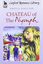 Chateau Of The Nymph (Linford Romance…