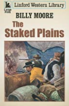 The Staked Plains (Linford Western Library)…