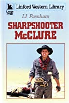 Sharpshooter McClure (Linford Western…