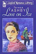 Love On Ice (Linford Romance Library) by…