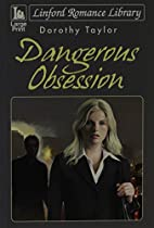 Dangerous Obsession (Linford Romance…