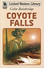 Coyote Falls (Linford Western Library) by…