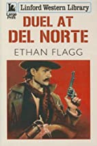 Duel At Del Norte (Linford Western Library)…