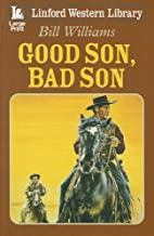 Good Son, Bad Son (Linford Western Library)…