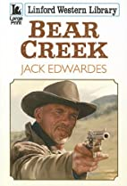 Bear Creek (Linford Western Library) by Jack…