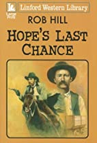 Hope's Last Chance (Linford Western Library)…