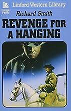 Revenge For A Hanging (Linford Western…