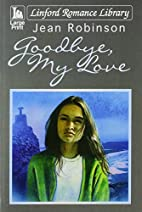 Goodbye, My Love (Linford Romance Library)…