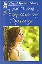 Promises Of Spring (Linford Romance Library)…