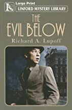 The Evil Below (Linford Mystery Library) by…
