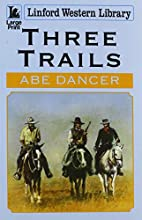 Three Trails (Linford Western Library) by…