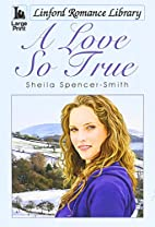 A Love So True (Linford Romance Library) by…