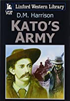 Kato's Army (Linford Western Library) by D.…